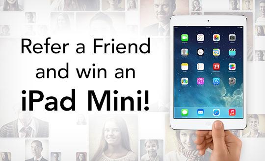 Refer A Friend Win An Ipad Mini